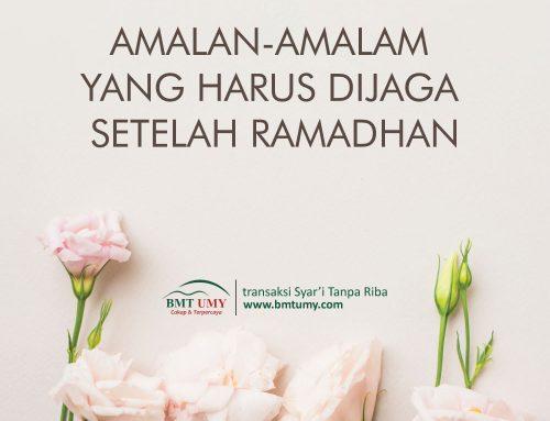 inilah amalan yang harus dijaga setelah ramadhan