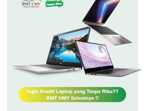 Ingin kredit laptop di jogja? di BMT UMY aja, terjangkau !!