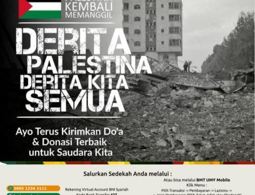 Donasi Untuk Palestina, Derita Palestina Derita Kita Semua